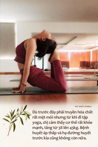Mắc ung thư họng năm 35 tuổi, mẹ đơn thân tự đi viện mổ một mình, sống xinh đẹp, vui vẻ, từ bỏ công việc ổn định để làm HLV yoga - Ảnh 7.