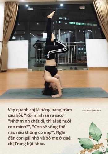 Mắc ung thư họng năm 35 tuổi, mẹ đơn thân tự đi viện mổ một mình, sống xinh đẹp, vui vẻ, từ bỏ công việc ổn định để làm HLV yoga - Ảnh 3.