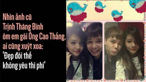 Nhìn ảnh cũ Trịnh Thăng Bình ôm em gái Ông Cao Thắng, ai cũng xuýt xoa: 'Đẹp đôi thế không yêu thì phí'