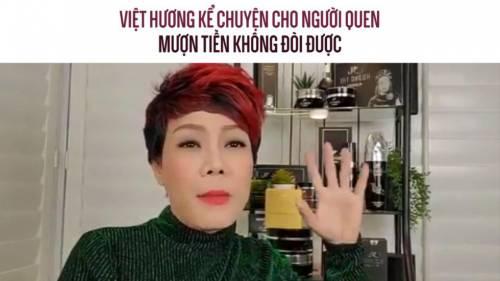 Việt Hương kể chuyện cho người quen mượn tiền không đòi được