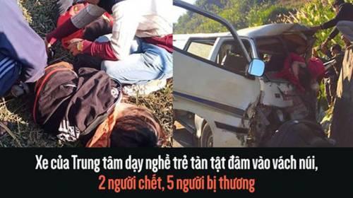 Xe của Trung tâm dạy nghề trẻ tàn tật đâm vào vách núi, 2 người chết, 5 người bị thương